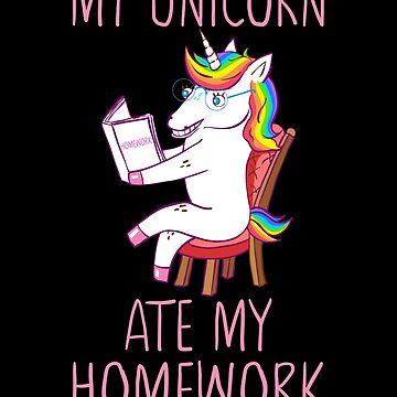 My Unicorn Ate My Homework  by FutureInTheAir