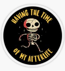 The Time Of My Afterlife Transparent Sticker