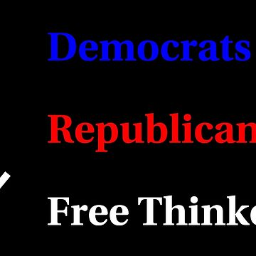 Election Ballot - Free Thinkers for Dark T's by BlueEyedDevil