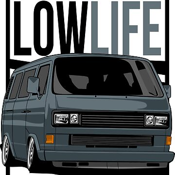 T3 LLE low life by glstkrrn