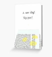 A New Dog Yippee! Greeting Card