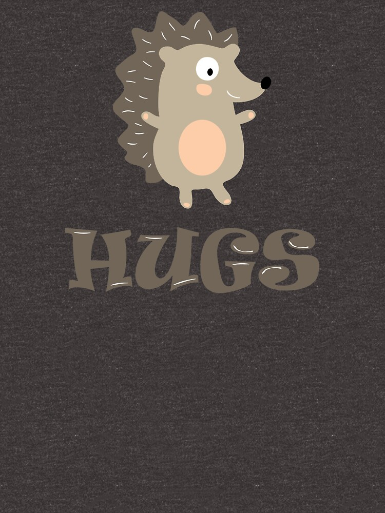 HUGS - CUTE HEDGE HOG WISHING FOR A HUG DESIGN by NotYourDesign