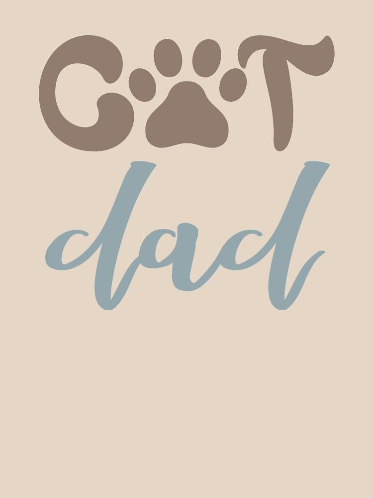 CAT DAD - POPULAR, TRENDY ANIMAL KITTY DESIGN by NotYourDesign