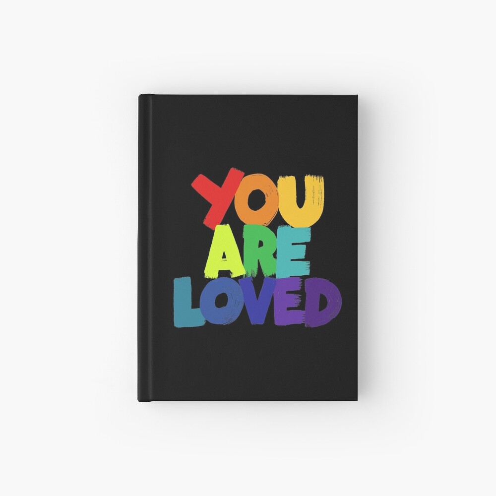 you are loved Hardcover Journal