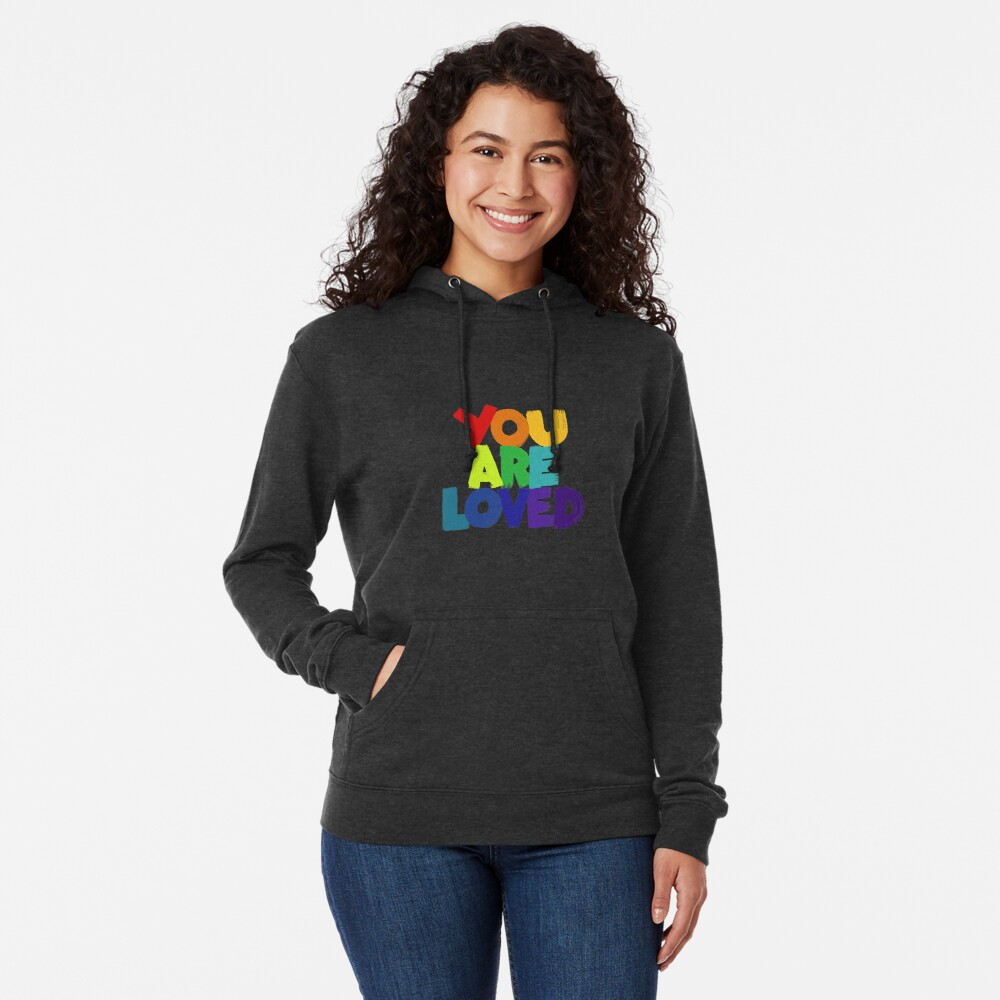 you are loved Lightweight Hoodie