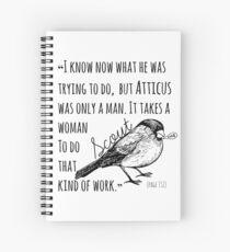 Only a Man Spiral Notebook