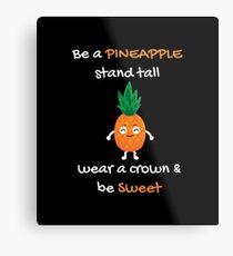 Pineapple Shirt Be A Pineapple Stand Tall Gift Tee Metallbild