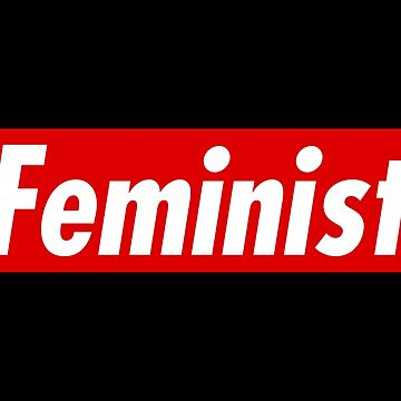 FEMINIST by TheArtism