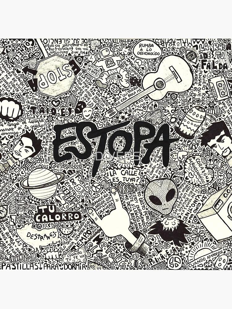 Estopa by DIVERS