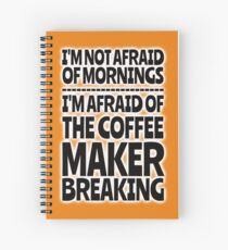 Morning Coffee - No Worries Spiral Notebook