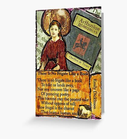There Is No Frigate Like A Book.. Greeting Card