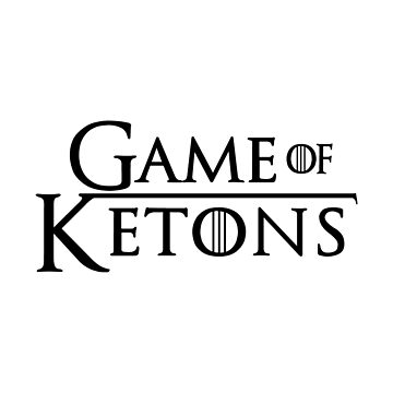 Game Of Ketons - Ketogenic Diet Gift by yeoys