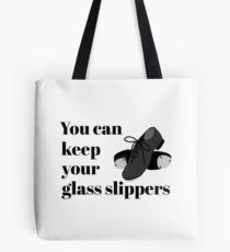 Funny Tap Dance Student or Teacher Glass Slippers Tote Bag