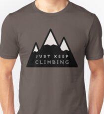 Just Keep Climbing Unisex T-Shirt