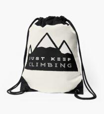 Just Keep Climbing Drawstring Bag