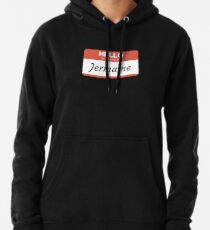 Jermaine -  Hello My Name Is Jermaine Funny Gift For Someone Named Jermaine Pullover Hoodie