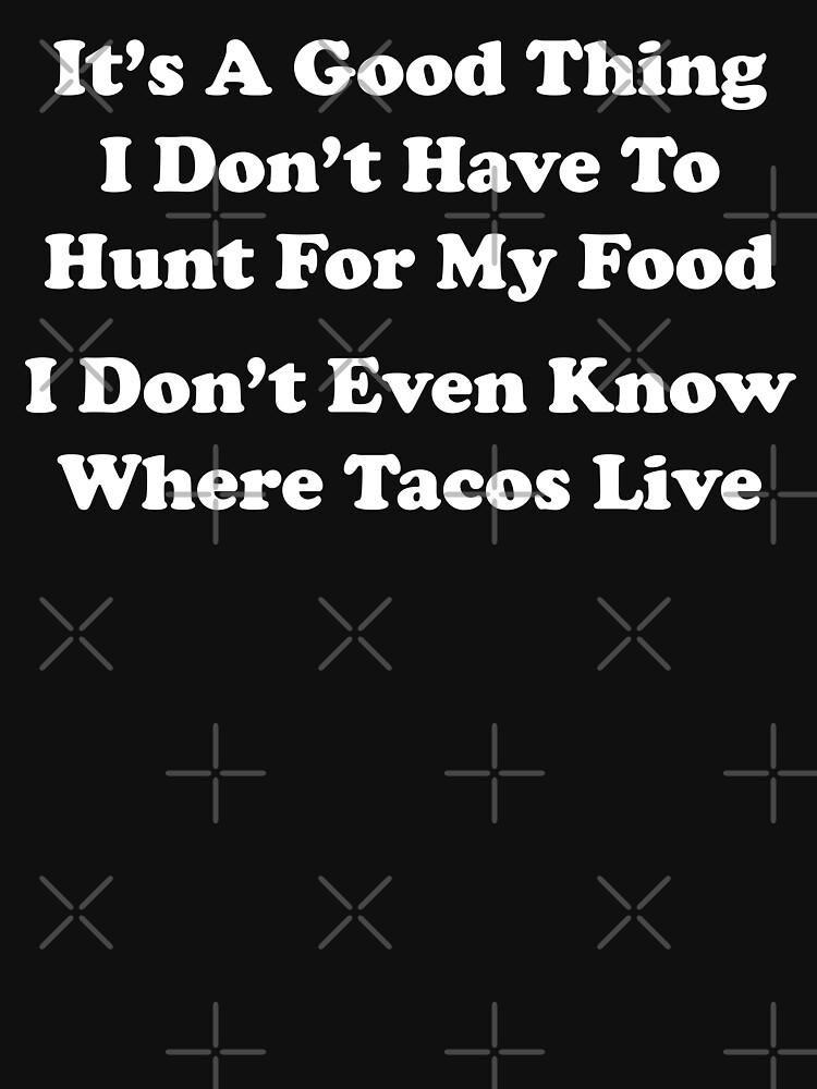 Jagd auf Tacos von TheFlying6