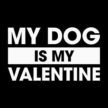 El perro es mi san valentin de DJBALOGH
