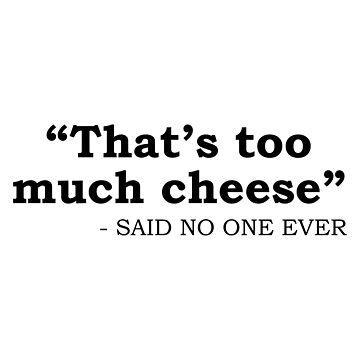 Demasiado queso de DJBALOGH
