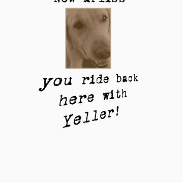 OLD YELLER Quote by JMLcrazy