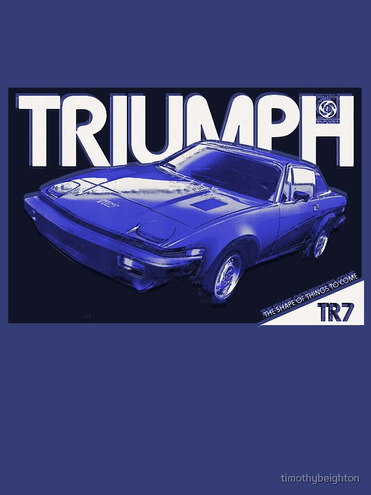 Triumph TR7 advert ('80's) by timothybeighton