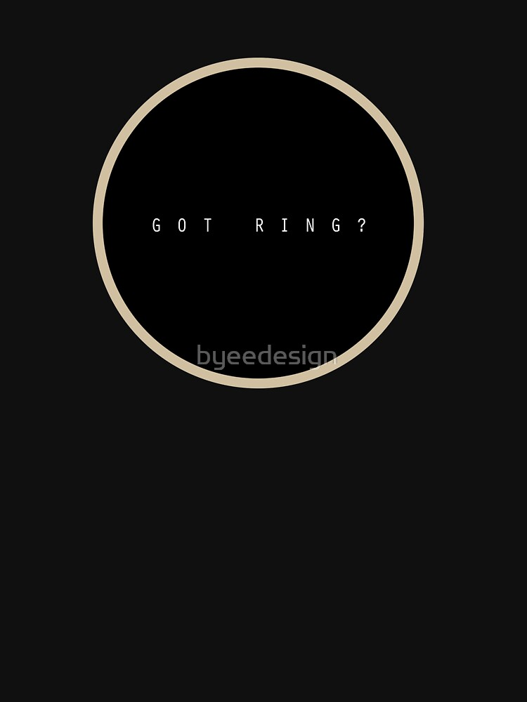 Got Ring? by byeedesign
