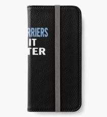 Mail Carriers Do It Better - Funny Gift Idea iPhone Wallet/Case/Skin