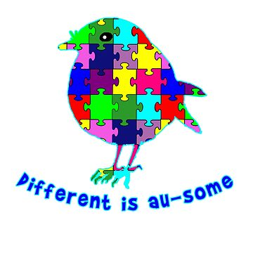 Different is Au-Some Autism Awareness by Greenbaby