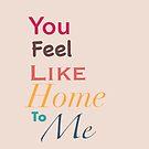 Feel like home/ beige version by MarleyArt123