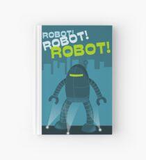 Robot! Robot! Robot! Hardcover Journal