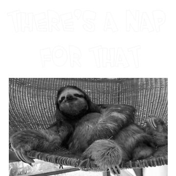 Sloth Napping White Lettering by CheekyPuppy