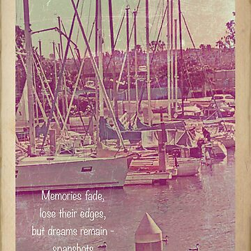 Dreams Remain - Aged Photo of a Marina by KnutsonKr8tions