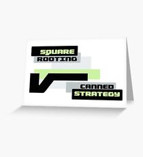 Square Rooting - Canned Strategy Greeting Card