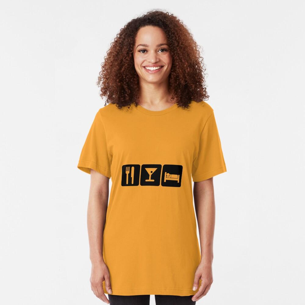 Eat, Drink, Sleep Slim Fit T-Shirt