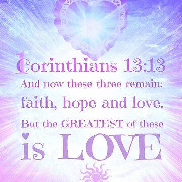 1 CORINTHIANS 13:13 by Nikki Ellina  by nikki69