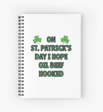 What I want on St. Patrick's Day Spiral Notebook