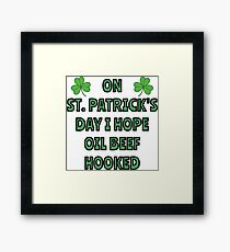 What I want on St. Patrick's Day Framed Print