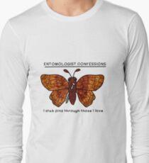 Entomologist confessions Long Sleeve T-Shirt