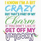 Get off My Unicorn by Miranda Nelson