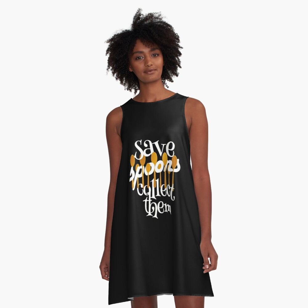 Save Spoons Collect Them Spoon Collector print A-Line Dress