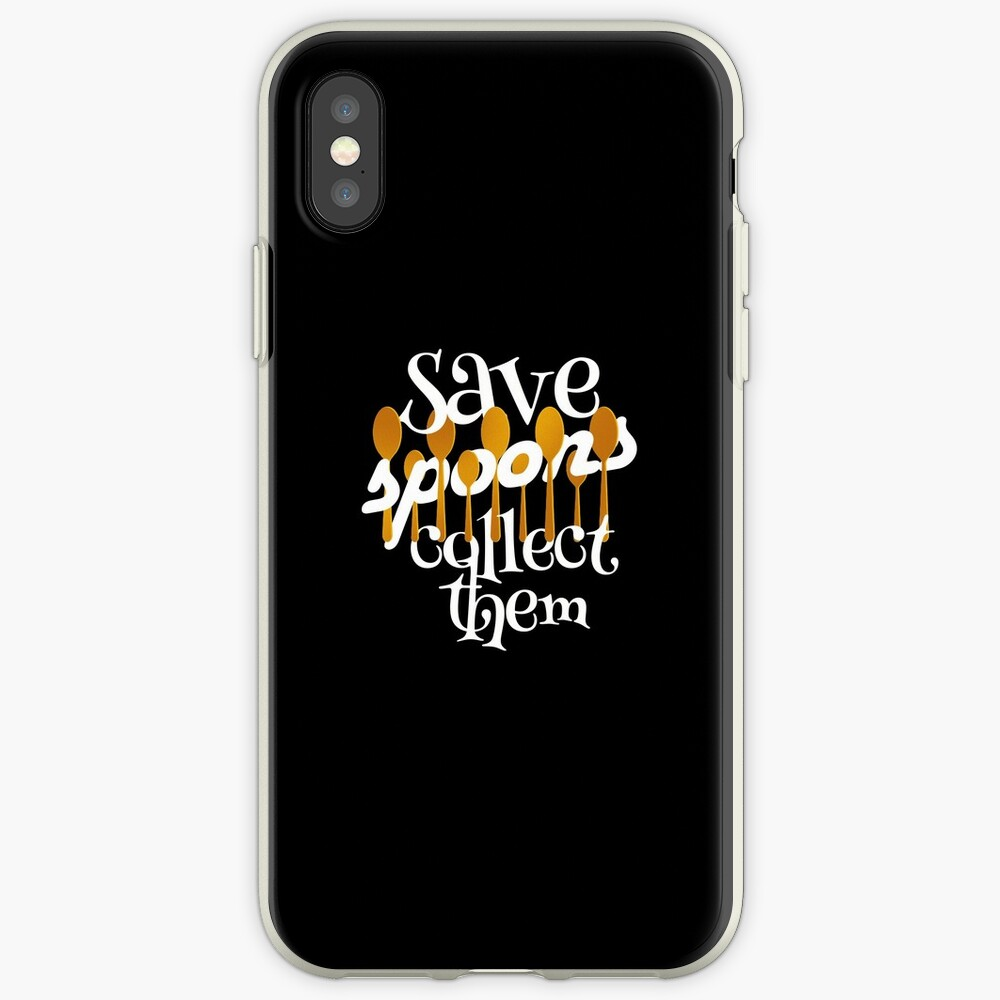 Save Spoons Collect Them Spoon Collector print iPhone Cases & Covers