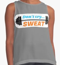 Don't Cry… Sweat! Contrast Tank