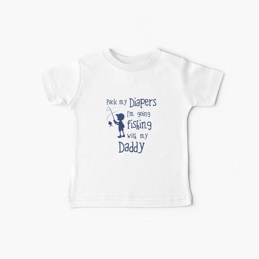 Empaca mis pañales Voy a pescar con mi papi Camiseta para bebés