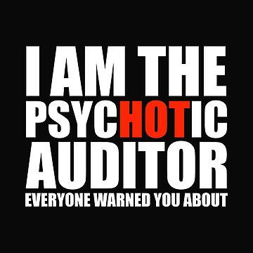 Hot Psychotic Auditor You Were Warned About by losttribe