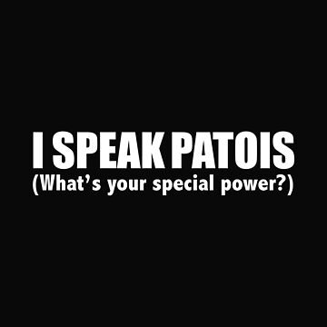 I SPEAK PATOIS What's your special power by losttribe