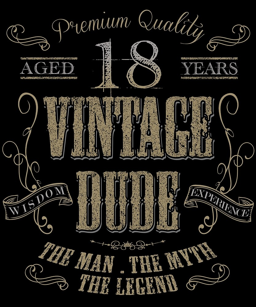 18th Birthday Gift Idea Vintage Dude 18 Year Old Present Christmas Fathers Day Mothers
