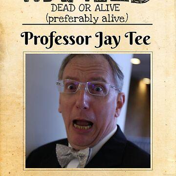 Wanted Poster by professorjaytee
