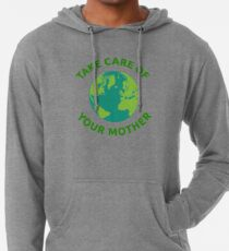 Earth Day print Take Care of Your Mother Lightweight Hoodie