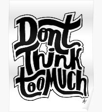 Don't Think Too Much Poster
