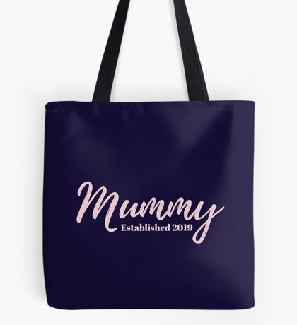 Mummy Established 2019 Tote Bag